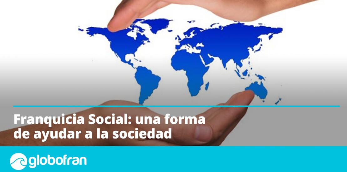 franquicia social globofran_27mayo_1200x624