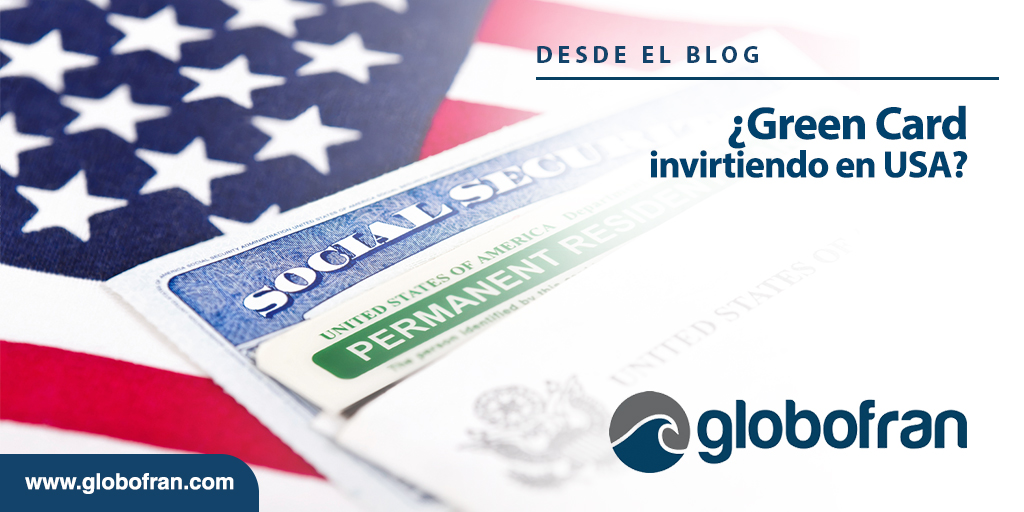 Green Card invirtiendo en USA