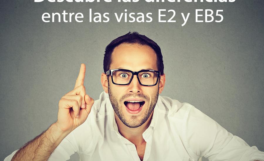 visas e2 y EB5