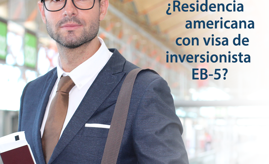 visa de inversionista EB-5
